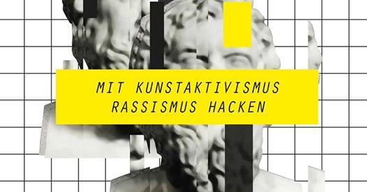 """Bild einer absichtlich teilweise verpixelten griechischen Statue mit Slogan: """"Mit Kunstaktivismus Rassismus hacken"""""""