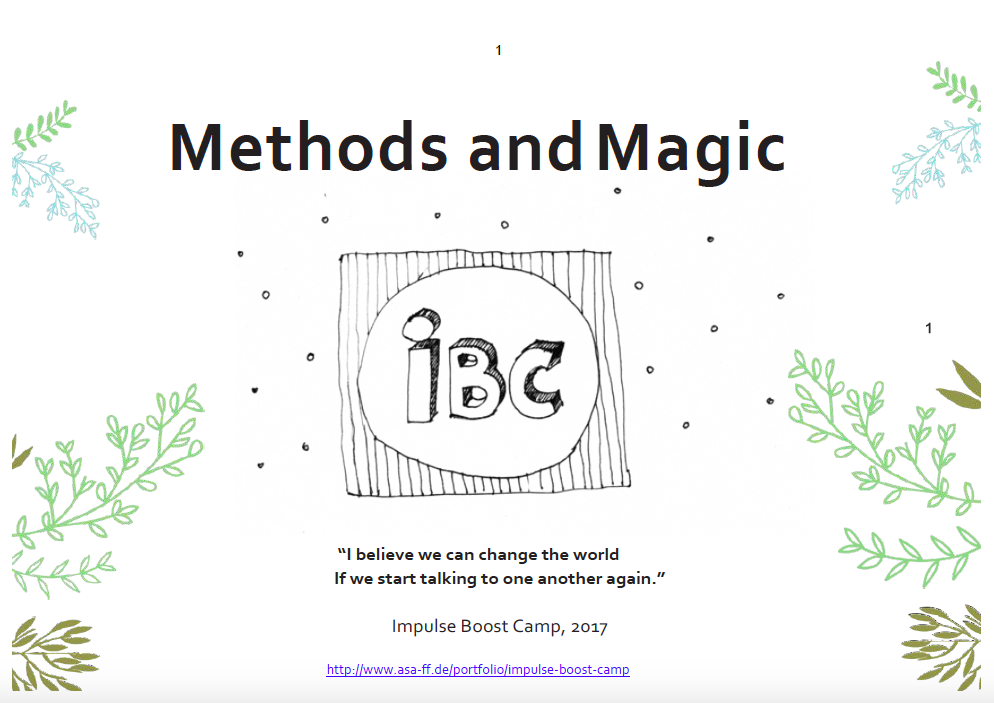 "Methodenreader Impulse Boost Camp 2017: Methods and Magic: ""I believe we can change the world If we start taling to one another again."""
